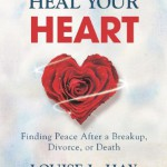 You can Heal Your Heart by Louise Hay and David Kessler