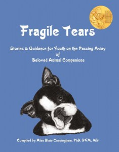 Fragile Tears - Children's Pet Loss Book